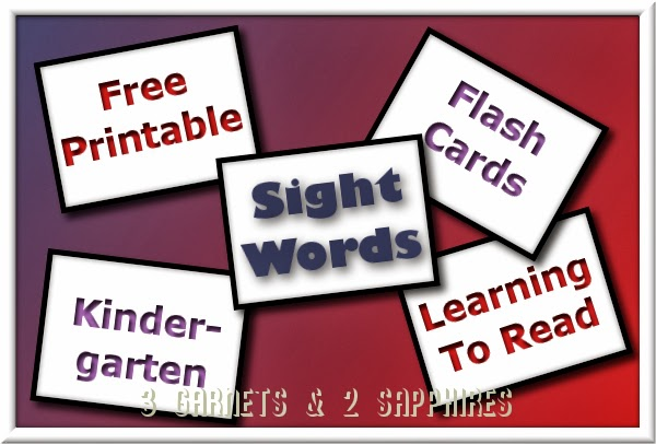 Worksheets Kindergarten Sight Words Printables Flash Card To Print 3 garnets 2 sapphires free printable 41 kindergarten sight word flashcards after attending curriculum night at our school i was provided with a list of