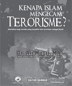 Kenapa Islam Mengecam Terorisme