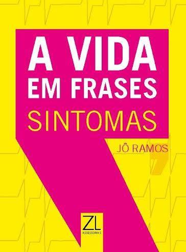 Meu novo livro A Vida em Frases - Sintomas