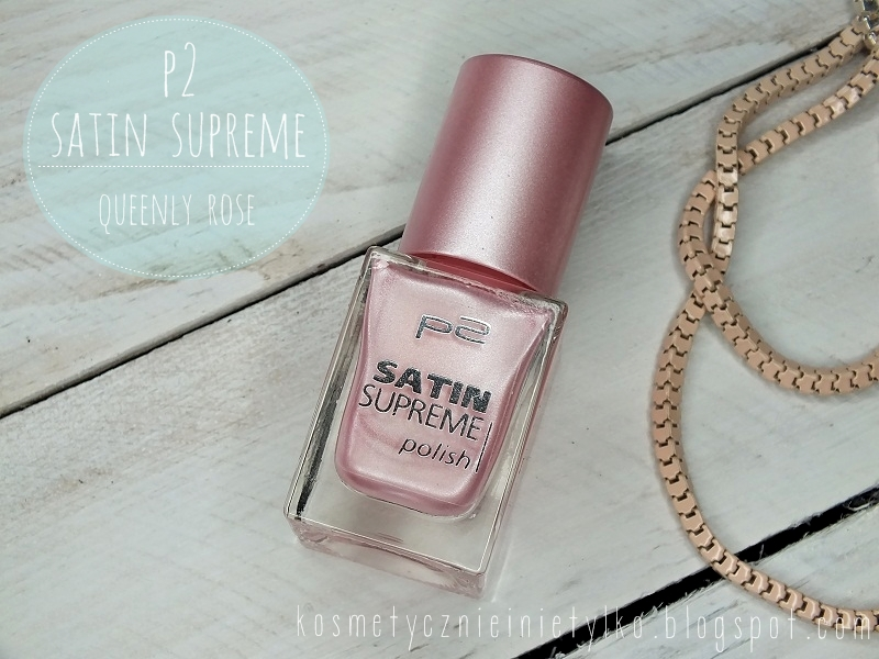 p2 satin supreme queenly rose