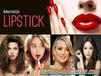 Memilih Lipstik