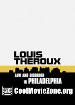 Louis Theroux: Law and Disorder in Philadelphia (2008)