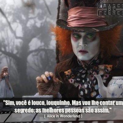 Tag Frases Do Filme Da Alice No Pais Das Maravilhas