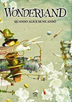 Wonderland- Quando Alice se ne andò