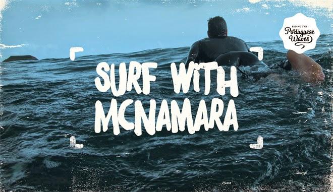 Portugal Surf Trip The Mcnamara Surf Trip a