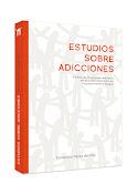 Título: Estudios sobre adicciones (2011)