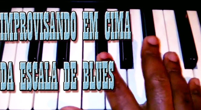 Improviso na escala de blues