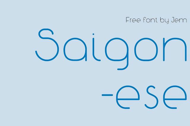 [Sans-serif] Saigonese - Font tiếng Việt do người Việt tạo ra