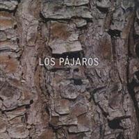 LOS PAJAROS - Los Pájaros
