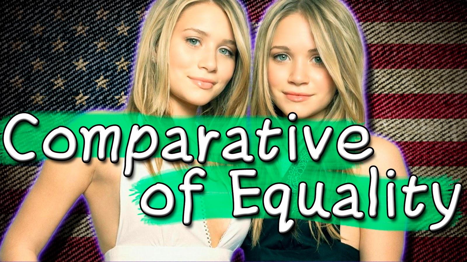 Comparative of Equality - Comparativo de Igualdade