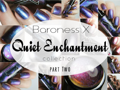 Baroness X Quiet Enchantment Collection │ Part Two