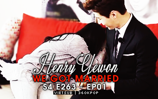 Vietsub We got married Henry Yewon