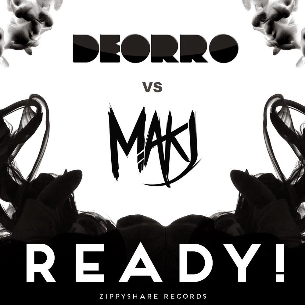 Deorro vs MAKJ  READY