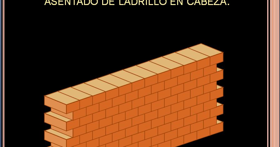 Arquitectura 3000 tipos de asentados de ladrillos - Dimensiones ladrillo cara vista ...