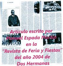 El Maestro, articulo en la Revista de Feria de Dos Hermanas del Año 2004