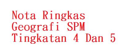 Geografi SPM Tingkatan 4 Dan 5