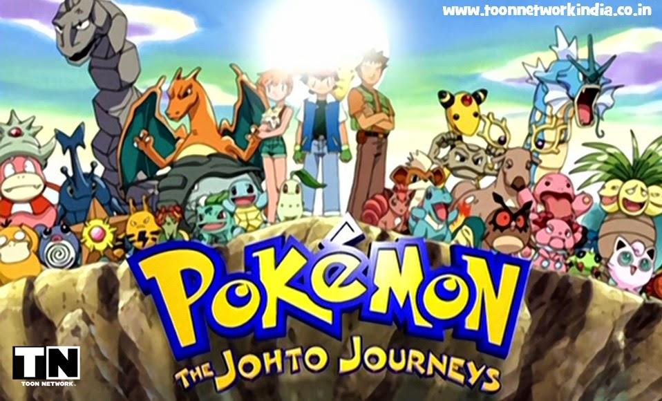 Pok 233 Mon The Johto Journeys Hindi Episodes Hungama Tv Toon Network India Bloglovin