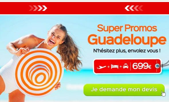 Vacances Guadeloupe moins de 700 euros Promo Nouvelles iles