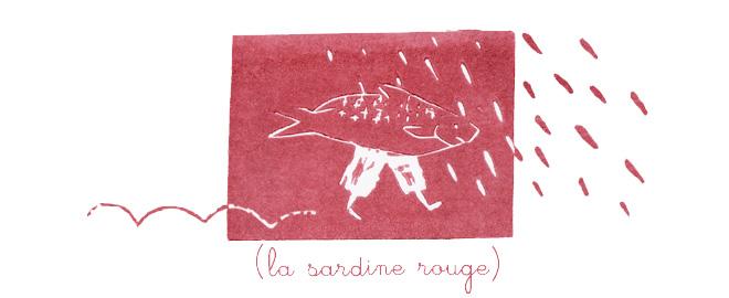 la sardine rouge