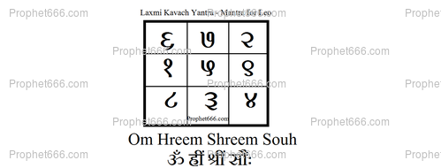 The lucky Symbol Yantra and Mantra of Laxmi Goddess for the sign Leo