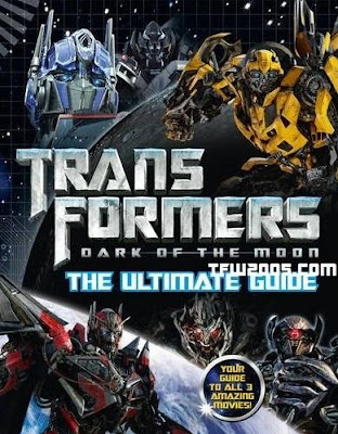 TRANSFORMERS 3: The Dark of the Moon (2011)... Spoiler/Rumeurs [page 2] - Page 38 TF3UltimateGuide
