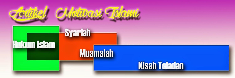 DUNIA ISLAM | ARTIKEL MOTIVASI | ARTIKEL ISLAMI