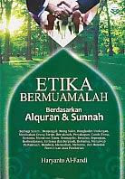 toko buku rahma: buku ETIKA BERMUAMALAH BERDASARKAN ALQURAN DAN SUNNAH, pengarang haryanto al fandi, penerbit amzah