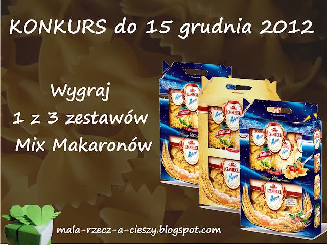 Konkurs do 15 grudnia 2012 oraz zapowiedź testowania makaronów w ramach współpracy z firmą Makarony Czanieckie
