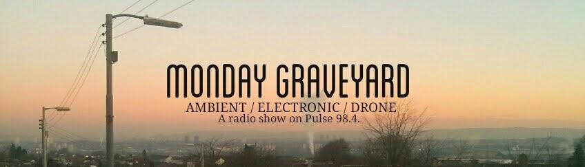 Monday Graveyard