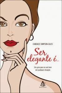 Ser elegante é..., de Candace Simpson-Giles