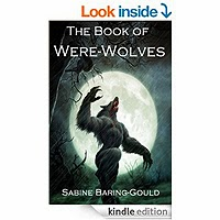 The Book of Were-Wolves by Sabine Baring-Gould free