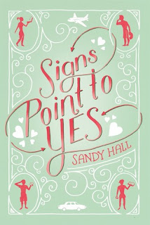 Signs Point to Yes by Sandy Hall