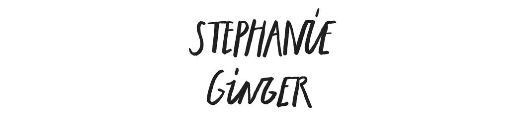Stephanie Ginger