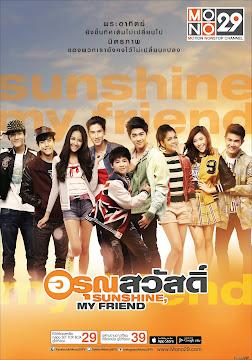 Nắng Ấm Tình Bạn ( Sunshine My Friend ) 2014