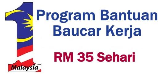 Program Bantuan Baucar Kerja RM 35 Sehari - Zulkbo Blog