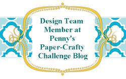 Penny's Paper-Crafty Challenge Blog DT Member