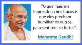 Roberta Carrilho Frase De Mahatma Gandhi