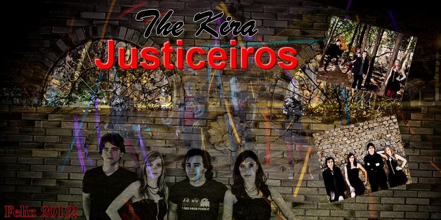The Kira Justiceiros