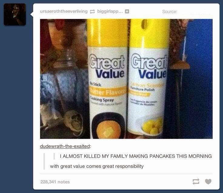 Great Value Butter Flavored Furniture Polish I Almost Killed My Family Making Pancakes This