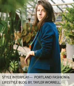Style Interplay Portland Fashion Blog