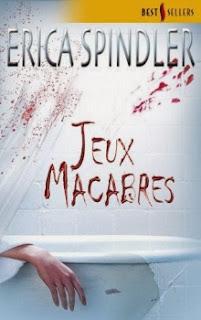 http://lacaverneauxlivresdelaety.blogspot.fr/2013/12/jeux-macabres-de-erica-spindler.html
