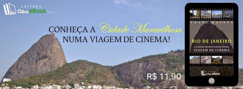 Já pensou em ir ao Rio de Janeiro e visitar os lugares que aparecem nos filmes? Confira: