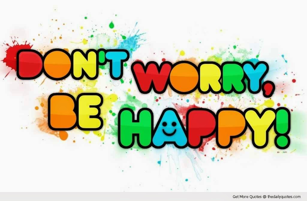 Happy Quotes and Sayings to Make You Always Smile