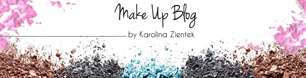 Karolina Zientek Makeup Blog