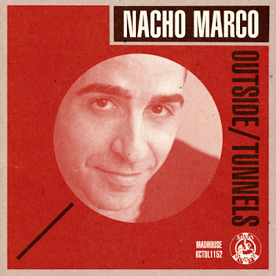 Nacho Marco - Outside / Tunnels