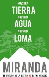 Dile NO a la explotación de Loma Miranda