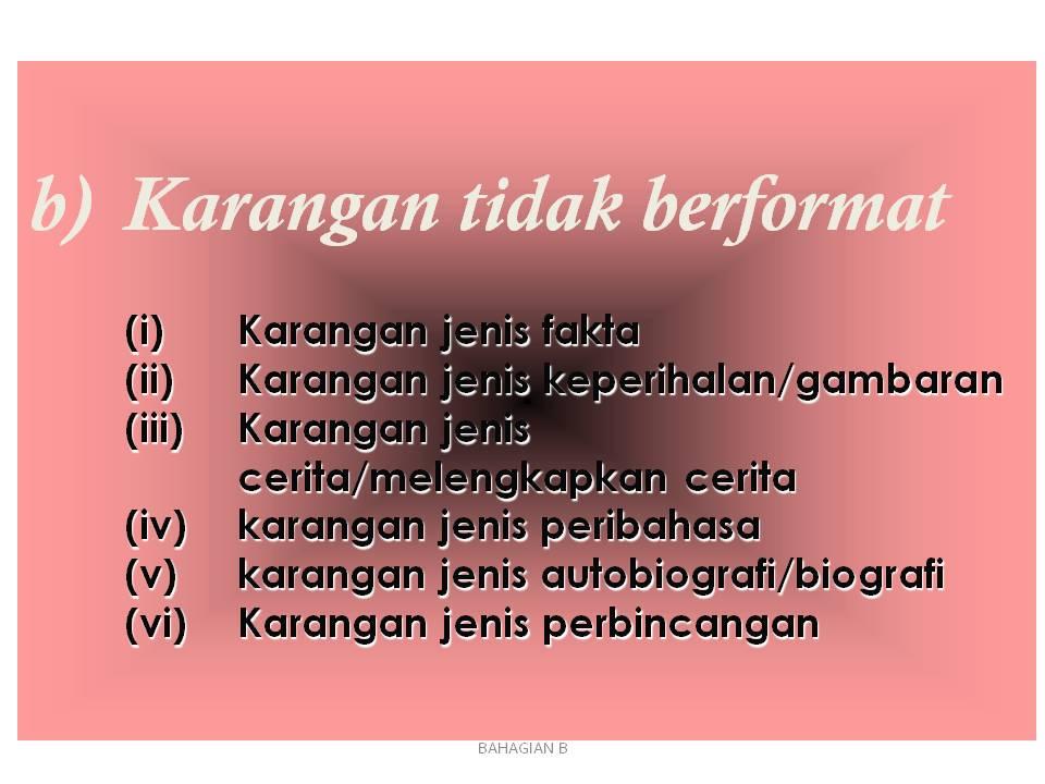 Gapura Cakna Bahasa: Bahasa Melayu Kertas 2 ( Penulisan ) - BAHAGIAN B