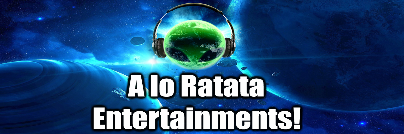 "A lo Ratata Entertainments! "" ®"
