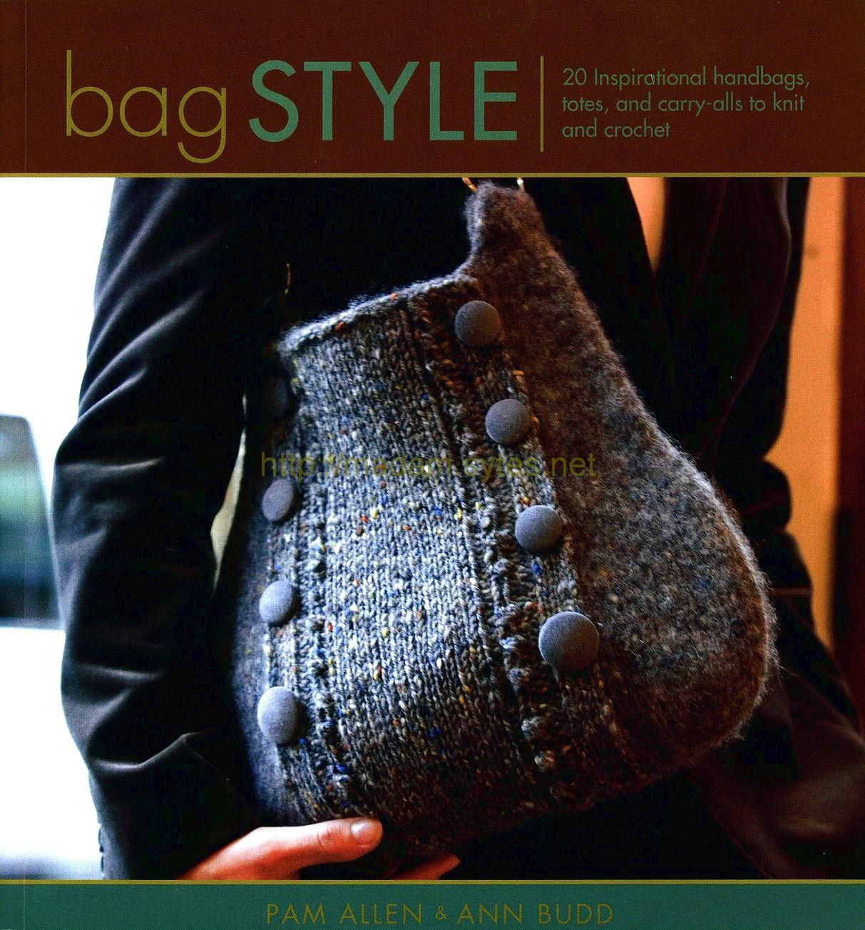: Bag style (bolsos y carteras para tejer en dos agujas y crochet