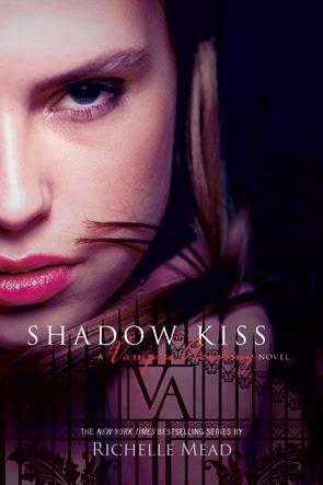Shadow Kiss Novel Cover     Richelle Mead